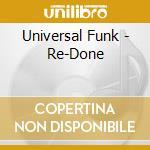 RE: DONE cd musicale di UNIVERSAL FUNK