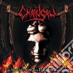 Chainsaw - The Journey Into The Heart Of cd musicale di Chainsaw