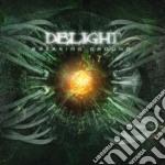 Delight - Breaking Ground cd musicale di Delight