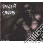Malevolent Creation - Eternal cd musicale di Creation Malevolent