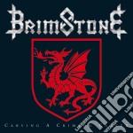 Brimstone - Carving A Crimson Career cd musicale di Brimstone