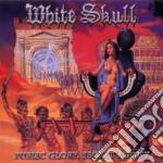 White Skull - Public Glory, Secret Ago cd musicale di Skull White