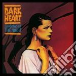 Dark Heart - Shadows Of The Night cd musicale di Heart Dark
