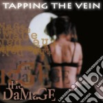 Tapping The Vein - The Damage cd musicale di Tapping the vein