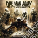One Man Army & The Undead Quartet - 21st Century Killing Machine cd musicale di One man army