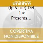 (LP VINILE) DEF JUX PRESENTS... lp vinile di Artisti Vari