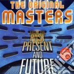 THE ORIGINAL MASTERS - FROM THE PAST PRESENT AND FUTURE VOL.3 cd musicale di ARTISTI VARI