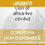 Lion of africa-live cd+dvd cd musicale di Manu Dibango