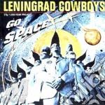 Leningrad Cowboys - Go Space cd musicale di Cowboys Leningrad