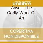 The godly work of art cd musicale