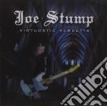 Joe Stump - Virtuostic Vendetta cd musicale di Joe Stump