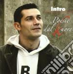 Intro - Poesie Dal Kuore cd musicale di INTRO