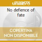 No defience of fate cd musicale