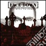 Face Down - The Will To Power cd musicale di Down Face