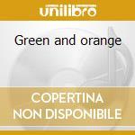 Green and orange cd musicale di Salut