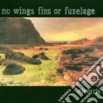 No Wings Fins Or Fuselage - Electris cd musicale di No wings fins or fus