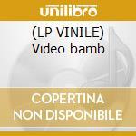 (LP VINILE) Video bamb lp vinile