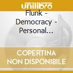 Flunk - Democracy - Personal Stereo Versions cd musicale di FLUNK