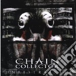 Chain Collector - Unrestrained cd musicale di Collector Chain