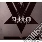 Shining - Blackjazz cd musicale di SHINING
