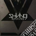 (LP VINILE) Blackjazz lp vinile di SHINING