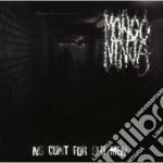 Mongo Ninja - No Cunt For Old Men cd musicale di Ninja Mongo