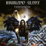 Highland Glory - Twist Of Faith cd musicale di Glory Highland