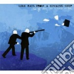 Like Rats From A Sinking Ship - We Get Along Like A House On Fire cd musicale di Like rats from a sin