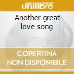 Another great love song cd musicale