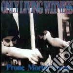 Only Living Witness - Prone Mortal Form cd musicale di Only living witness