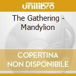MANDYLION cd musicale di GATHERING