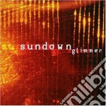 Sundown - Glimmer cd musicale di Sundown