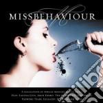 Artisti Vari - Missbehaviour Cd+dvd cd musicale di ARTISTI VARI