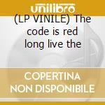 (LP VINILE) The code is red long live the lp vinile