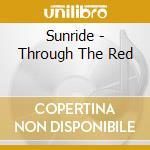 THROUGH THE RED cd musicale di SUNRIDE