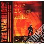 WAR IS HELL cd musicale di WARRIORS