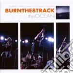 Burn The 8 Track - The Ocean cd musicale di BURN THE 8 TRACK