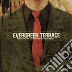 Evergreen Terrace - Sincerity Is An Easy Dis cd musicale di EVERGREEN TERRACE