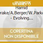 Evolving silence vol.1 cd musicale di Drake/a.berger Hamid