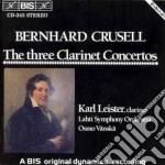 Bernhard Crusell - The Three Clarinet Concertos cd musicale
