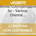 Glennie/Guiyingsingapore So - Various: Oriental Landscapes cd musicale