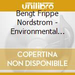 ENVIRENMENTAL CON.OFFICE cd musicale di FRIPPE BENGT NORDSTR