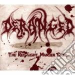 Deranged - The Redlight Murder Case cd musicale di DERANGED