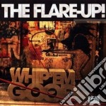 Flare Up! - Whip Em Hard Whip Em Good cd musicale di The Flare-up