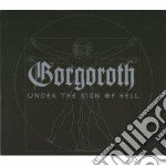 Gorgoroth - Under The Sign Of Hell cd musicale di Gorgoroth