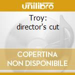 Troy: director's cut cd musicale