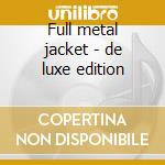Full metal jacket - de luxe edition cd musicale