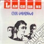 Langhorns - Club Gabardino cd musicale di LANGHORNS