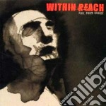 Reach Within - Fall From Grace cd musicale di WITHIN REACH