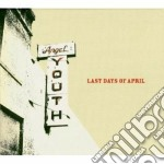 Last Day Of April - Angel Youth cd musicale di LAST DAYS OF APRIL